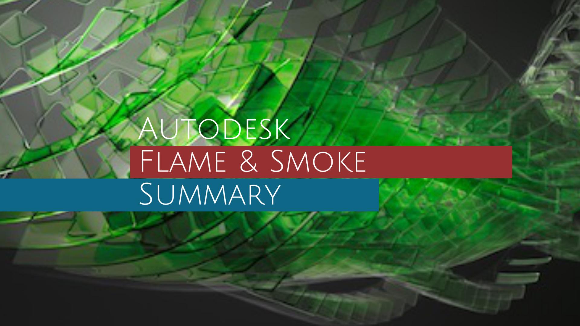 Autodesk Flame & Smoke まとめ